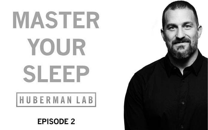Master Your Sleep & Be More Alert When Awake | Huberman Lab Podcast #2