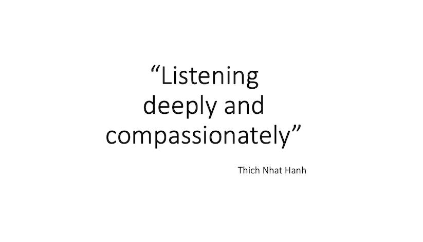 The power of deep listening
